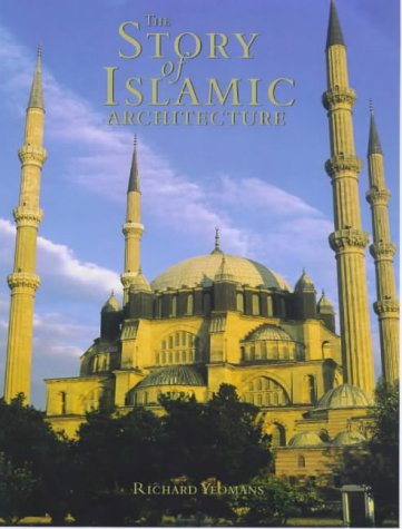 9781859641088: The Story of Islamic Architecture