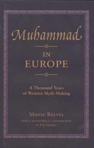 9781859641231: Muhammad in Europe: A Thousand Years of Western Myth-Making