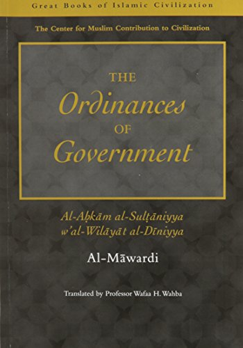 The Ordinances of Government Format: Paperback: Al-Mawardi