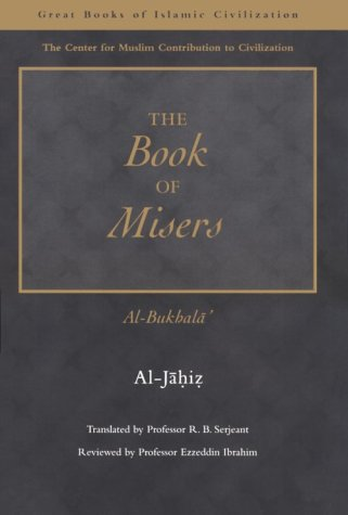 The Book of Misers: Al-Jahiz, al- Jahiz,