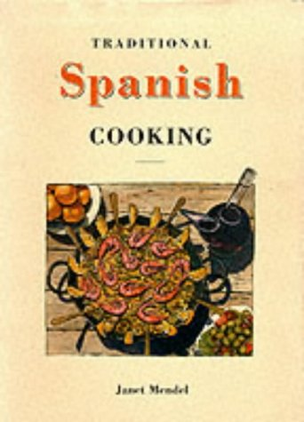 9781859641507: Traditional Spanish Cooking
