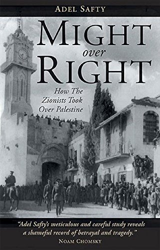 9781859642122: Might Over Right: How the Zionists Took Over Palestine