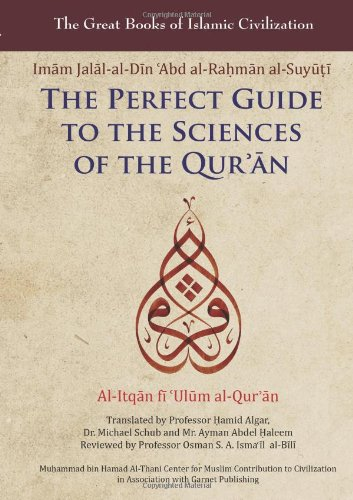 The Perfect Guide to the Sciences of: Al-Suyuti, Imam Jalal-Al-Din