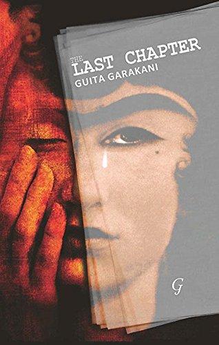 The Last Chapter: Guita Garakani