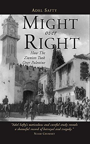 9781859643266: Might Over Right: How the Zionists Took Over Palestine