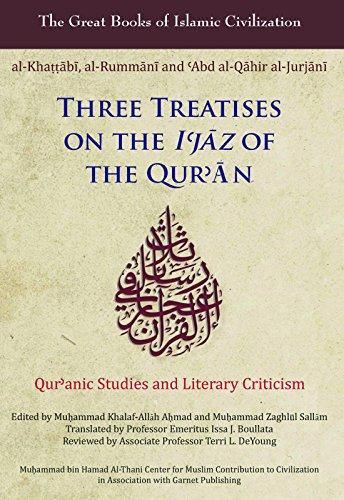 Three Treatises on the I'jaz of the: Ahmad, Muhammad Khalaf-Allah