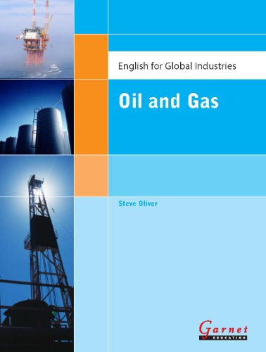 English for Global Industries - Oil Gas (Paperback): Steve Oliver