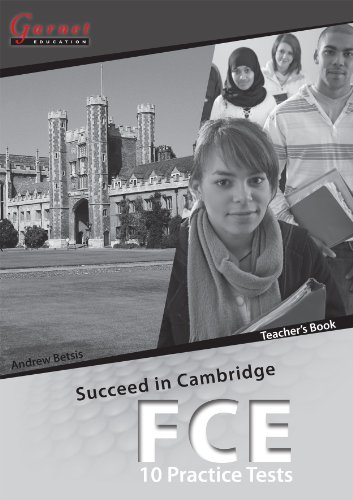 9781859645116: Succeed in Cambridge FCE - 10 Practice Tests Teacher Book