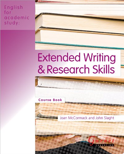 Extended Writing and Research Skills: Course Book: McCormack, Joan, Slaght,