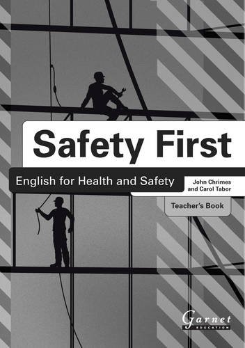 Safety First: English for Health and Safety.: Chrimes, John