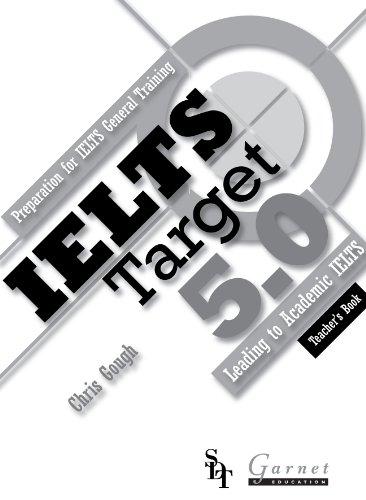 9781859645772: IELTS Target 5.0: Preparation for IELTS General Training - Leading to IELTS Academic