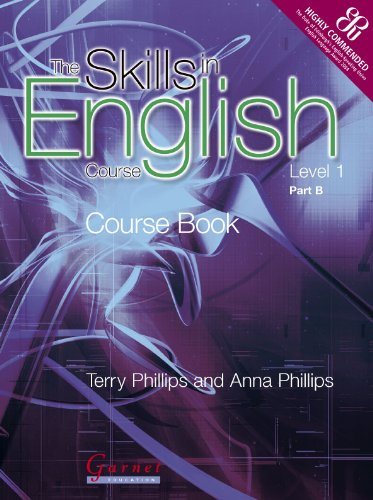 The Skills in English Course - Level: Terry Phillips; Anna