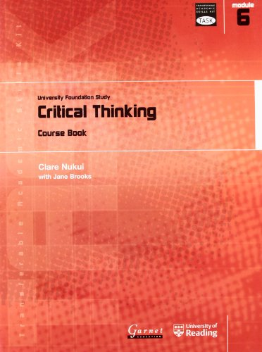 9781859649206: Critical Thinking: University Foundation Study Course Book: Module 6: Critical Thinking (Transferable Academic Skills Kit (TASK))