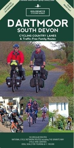 9781859652473: Dartmoor South Devon Cycling Country Lanes & Traffic-Free Family Routes (Goldeneye Cycling Guides)