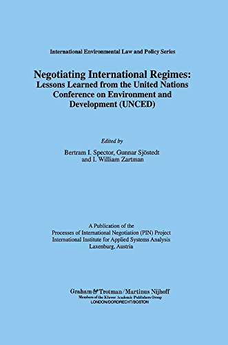 Negotiating International Regimes: Lessons Learned from the UN Conference on Environment and ...