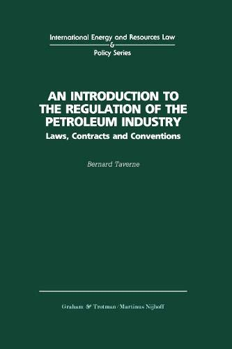 9781859660812: An Introduction To the Regulation of the Petroleum Industry (International Energy and Resources Law and Policy)