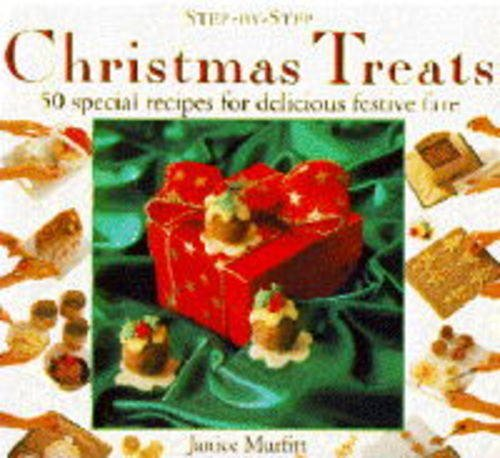 9781859670040: Christmas Treats: 50 Special Recipes for Delicious Festive Fare (Step-by-Step)