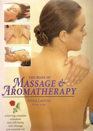 The Book of Massage & Aromatherapy