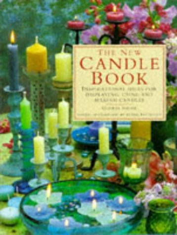 9781859670668: The New Candle Book: Inspirational Ideas for Displaying, Using and Making Candles