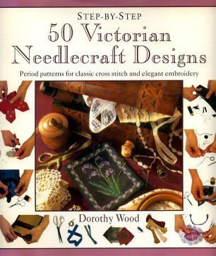 9781859670941: 50 Victorian Needlecraft Designs (Step-by-Step)