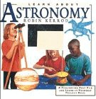 Astronomy (Learn About Series): Robin Kerrod