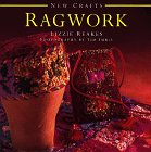RAGWORK (New Crafts Series)