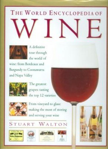 9781859672549: The World Encyclopedia of Wine