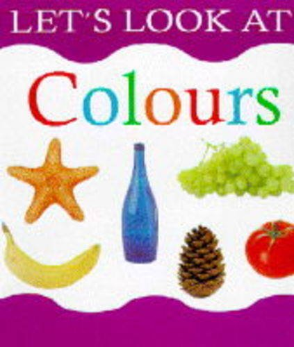 9781859672709: Colors (The let's look series)