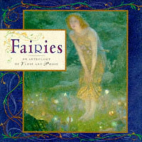 Fairies: An Anthology of Verse and Prose (Gift Anthologies): LORENZ
