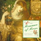9781859673331: The Romance of Roses: An Anthology of Verse and Prose (Gift Anthologies)