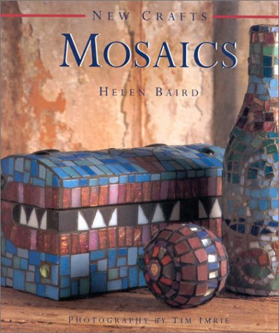 9781859673829: Mosaics (New Crafts)