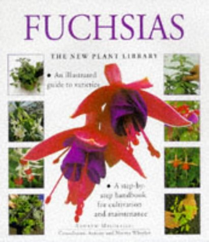 9781859673874: Fuchsias (The New Plant Library)