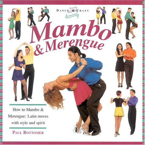 9781859673942: Mambo & Merengue: How to Mambo & Merengue: Latin Moves with Style and Spirit (Dance Crazy)