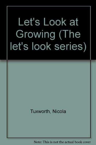 Growing (Let's Look Series): Lorenz Books