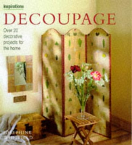 9781859674314: Decoupage: Over 20 Decorative Projects for the Home (Inspirations)