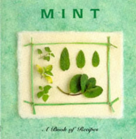 Mint (Cooking With Series): Lorenz Books