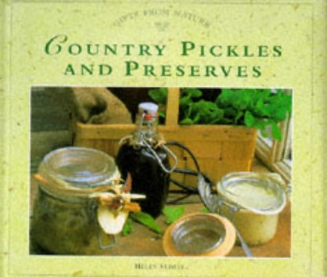 9781859675021: Country Pickles and Preserves