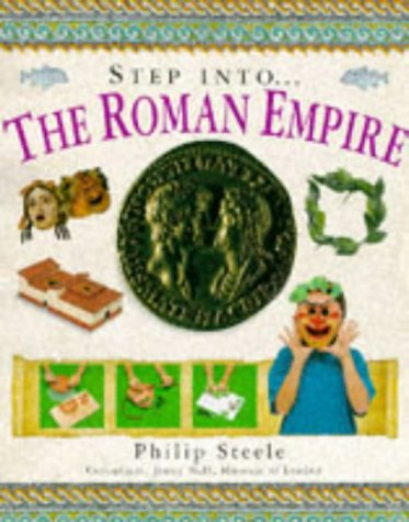 9781859675267: Step into the Roman Empire (The step into series)