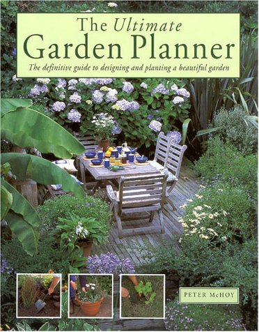 9781859675779: The Ultimate Garden Planner: The Definitive Guide to Designing and Planting a Beautiful Garden