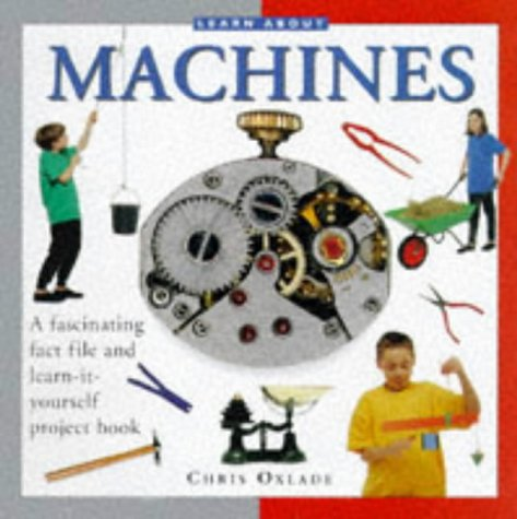 9781859675830: Learn About Machines (Learn About Series)