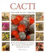 9781859675939: Cacti: A Step-by-step Handbook for Cultivation and Care (New Plant Library)