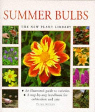 9781859676363: Summer Bulbs (New Plant Library)