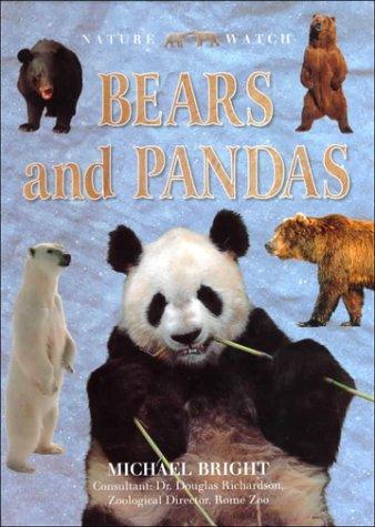 Bears and Pandas (Nature Watch): Michael Bright