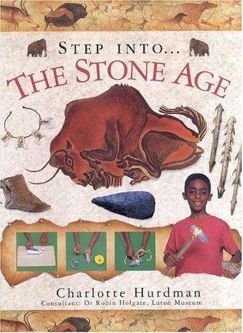 The Stone Age (Step Into): Hurdman, Charlotte