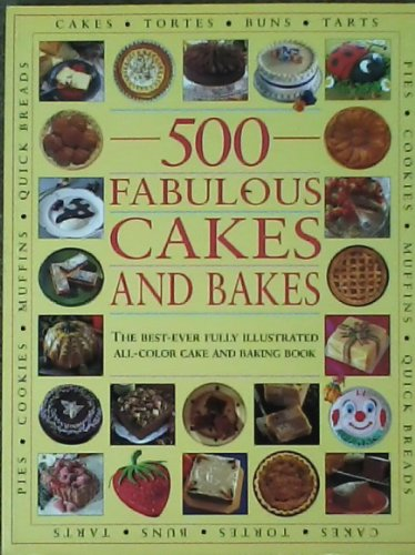 9781859677070: 500 Fabulous Cakes and Bakes (Cookery)