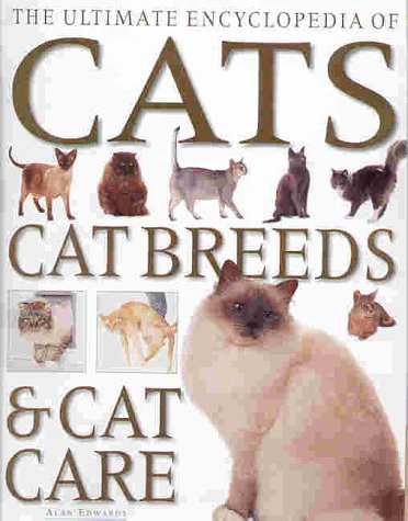 9781859677544: Ultimate Encyclopedia of Cats, Cat Breeds & Cat Care