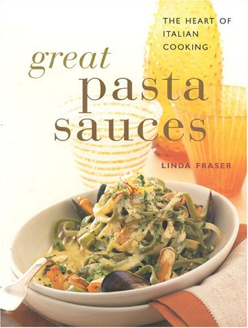 9781859678183: Great Pasta Sauces: The Heart of Italian Cooking (Contemporary Kitchen)