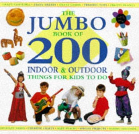 The Jumbo Book of 200 Indoor and: Lorenz Books