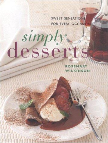 Simply Desserts: Wilkinson, Rosemary