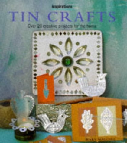 Tin Crafts: Maguire, Mary